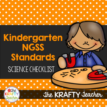 Next Generation Science Standards Kindergarten Checklist NGSS