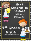Lesson Planner for the Next Generation Science Standards 4th Grade Interactive