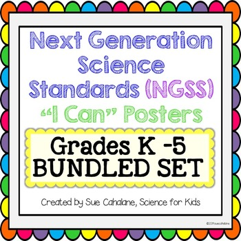"""Next Generation Science Standards (NGSS) """"I Can"""" Grades K"""