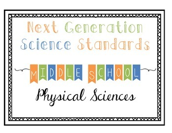 Next Generation Science Standards (NGSS): Middle School Physical Science