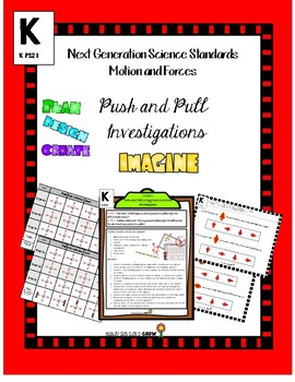 Next Generation Science Standards K-PS2-1 Push and Pull investigations