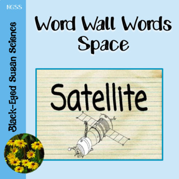 Next Generation Science Terms - Space (Word Wall Words)