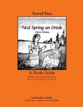 Next Spring an Oriole - Novel-Ties Study Guide