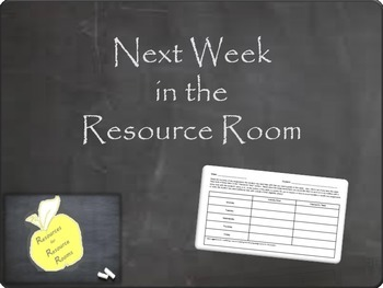 Next Week in the Resource Room