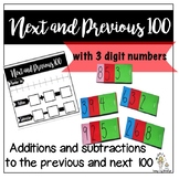 Next and Previous 100. Adding to the next 100, subtracting