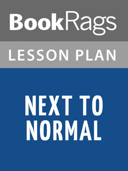 Next to Normal Lesson Plans