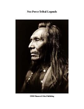 Nez Perce Tribal Legends!