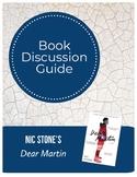 Nic Stone's Dear Martin Book Discussion Guide