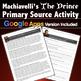 Niccolo Machiavelli's, The Prince Primary Source Activity (Renaissance)