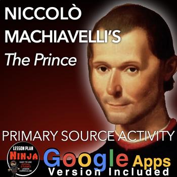 Niccolo Machiavelli's, The Prince Primary Source Activity