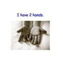 Nice Hands-I do Not Hit My Friends