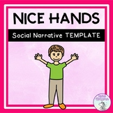 Nice Hands - Social Story Template