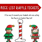 Nice List Behavior Raffle Tickets