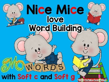 Nice Mice Love Word Building Words With Soft C And Soft G