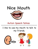 Nice Mouth: A Social Story to encourage no biting and other behaviors