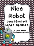 Nice Robot {Long i-Spelled i and Long o-Spelled o}
