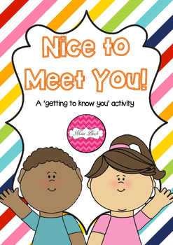 Nice To Meet You- Beginning Of The Year Activity