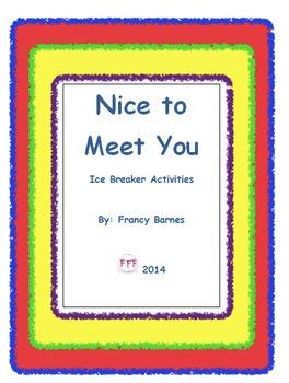 Nice to Meet You! Back to School Ice Breakers