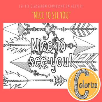Nice to see you! ESL EFL Classroom Coloring Activity for English Learners