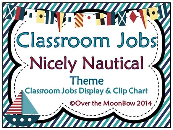 Nicely Nautical Themed Classroom Jobs Display & Clip Chart