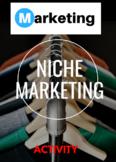 Niche Marketing Activity