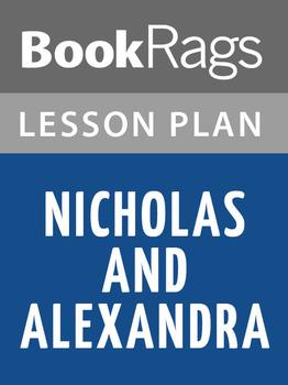 Nicholas and Alexandra Lesson Plans