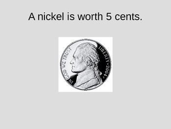 Nickel Powerpoint - Nickel value and recognition, Thomas Jefferson & count by 5s