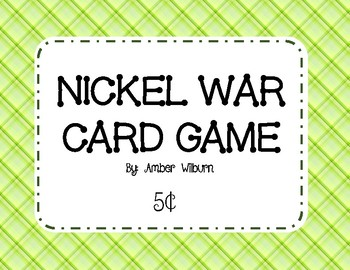 Nickel War - A money counting card game