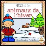 Nicki et les animaux de l'hiver: Kindergarten Close Reading Activities