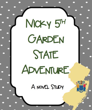 Nicky 5th Garden State Adventure Novel