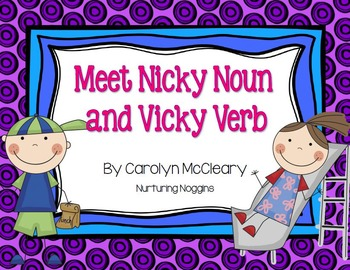 Nicky Noun And Vicky Verb By Carolyn Mccleary Teachers