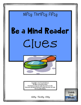 Nifty Thrifty Fifty Be a Mind Reader Clues (Suffixes, Prefixes, Roots)