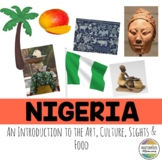 Nigeria: An Introduction to the Art, Culture, Sights, and Food