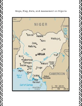 Nigeria Geography, Flag, Data, Maps Assessment - Map Skills and Data Analysis