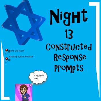 Night: 13 Constructed Response Prompts CCSS