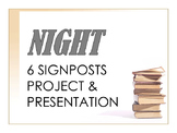 Night 6 Signposts Project & Presentation