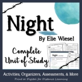 Night - Elie Wiesel: A Unit of Study with Lessons, Activities, and Assessments