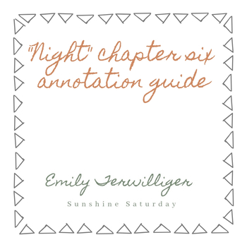 Night Annotation Guide Chapter 6 Excerpt