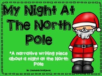 Christmas Narrative Writing- Night at the North Pole