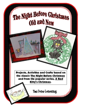 Night Before Christmas Old and New Activities, Printables, and Crafts
