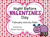 Night Before Valentine's Day February Activity Pack