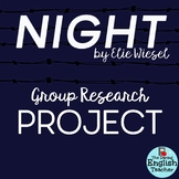 """Night"" By Elie Wiesel: A Group Research Project"