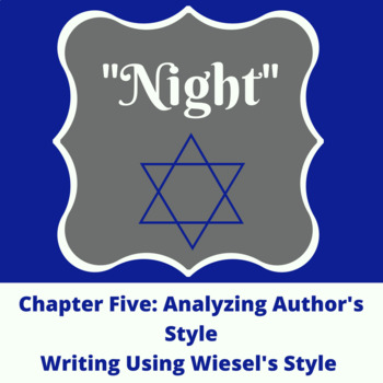 Night Chapter Five: Analyzing Style