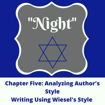 Night Chapter Five: Analyzing Style