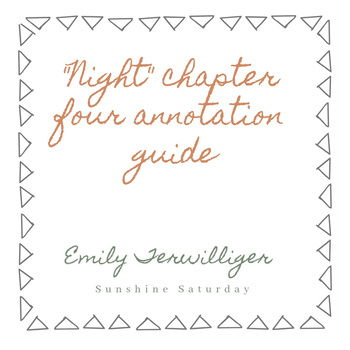 Night Chapter Four Annotation Guide
