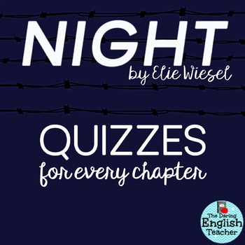 Night Chapter Quizzes