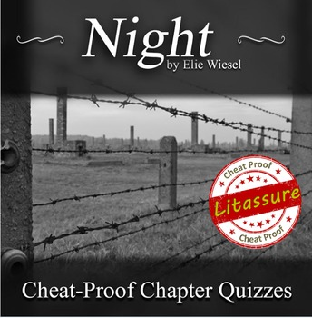 Night Chapter Quizzes -Cheat proof!!