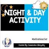 Night & Day Activity
