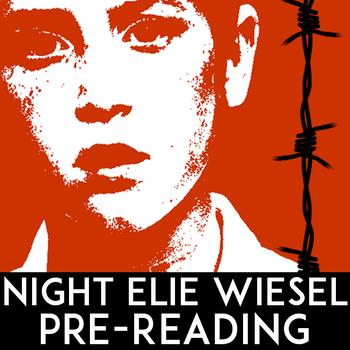 Night Elie Wiesel Pre Reading: Anti Bullying Activities, Hate Crimes, Genocide
