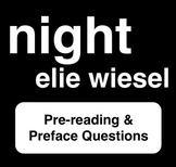 Night - Elie Wiesel - Pre-reading & Preface Questions